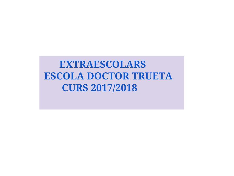 ATENCIÓ INFORMACIÓ EXTRAESCOLARS CURS 2017-2018