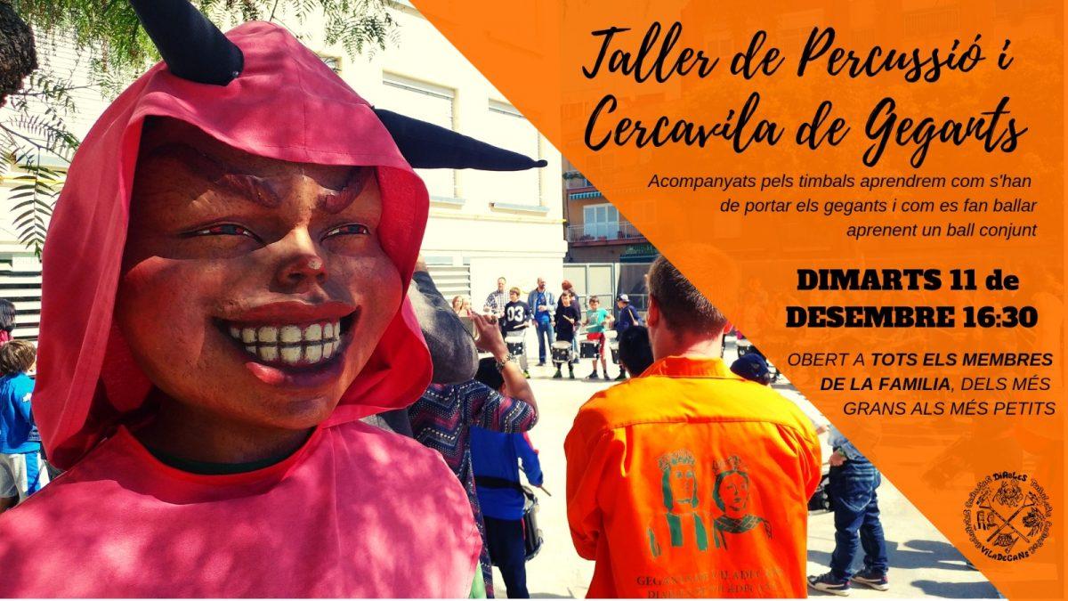 TALLER DE PERCUSSIÓ I CERCAVILA DE GEGANTS