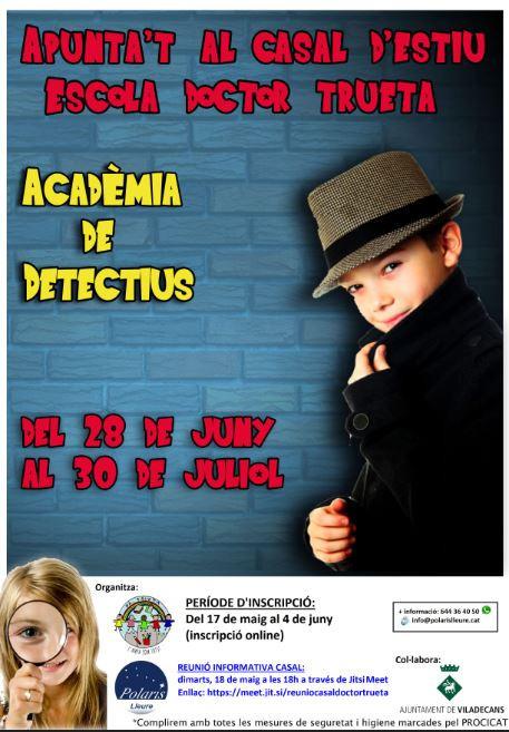CASAL D'ESTIU 2021: ACADÈMIA DE DETECTIUS!